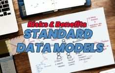 The benefits and risks of standard data models