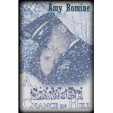 A Snowflake's Chance in Hell (Kindle Edition)By Amy Romine