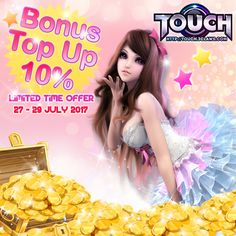 TOUCH INTERNATIONAL – 10% TOP UP BONUS JULY 2017 Hi, T-Dancer! Touch 3Claws is the best 3D Dancing Game! Find your couple here & dance with your friends on the dance floor! Listen to your favorite Korean Song & others, such as Girls Generation, Big Bang, Super Junior, GOT7, 2NE1, EXO, and much more!! So, what are you waiting for? Come & Join us now in Touch 3Claws! 10% Top Up Bonus is coming back this month!! Woohoo!! Don't miss the event because you will get more RC when you top up! The…
