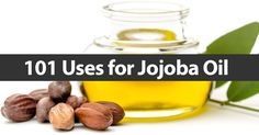 101 Uses for Jojoba Oil - JojobaOil.com