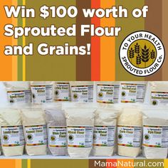 Sprouted Flour giveaway on http://MamaNatural.com
