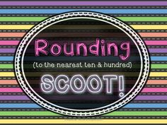 Scoot is a fun whole-group activity that can be used in many different ways. It can be used as a review game, skill practice or even a test! You could even use these cards as task cards for a center or for early finishers. This version of Scoot tests students' knowledge of rounding.