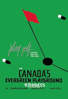 Play Golf in Canada's Evergreen Playground 20x30 poster