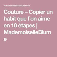 Couture – Copier un habit que l'on aime en 10 étapes | MademoiselleBlume