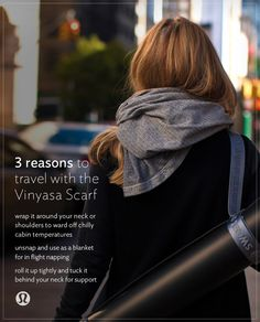 3 reasons to travel with the Vinyasa Scarf