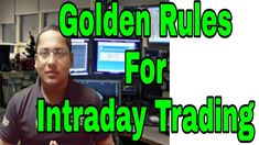 in this video i have discussed about How to make Profit in intraday trading in India Intraday Trading, Golden Rules, Trading Strategies, Stock Market, I Can, Marketing, Education, Sayings, Chart