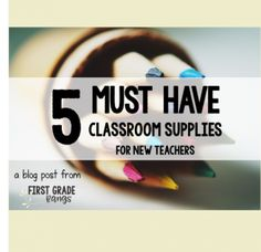 5 Must-Have Classroom Supplies for New Teachers