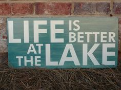 lake decor - linda, one day you know we'll be right there with you!