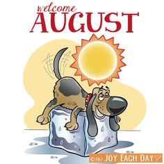 Welcome August Clipart Images August Baby, Hello August, August Month, New Month, August Quotes Month Of, Welcome August Quotes, August Rush, December, Days Of Week
