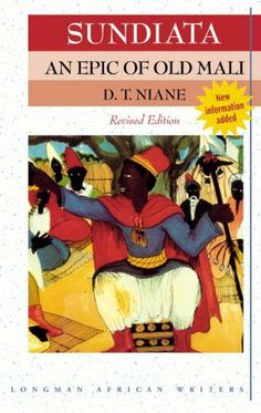 Sundiata an epic of old mali essay definition
