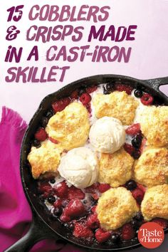 15 Cobblers & Crisps Made in a Cast-Iron Skillet Use spring berries, summer peaches or fresh fall apples to bake up one of these fruity crisps or a juicy cobbler that's uniquely your own. Cast Iron Skillet Cooking, Iron Skillet Recipes, Cast Iron Recipes, Skillet Meals, Dutch Oven Cooking, Dutch Oven Recipes, Cooking Recipes, Cast Iron Dutch Oven, Camping Menu