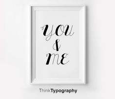You & me you and me poster cute couple wedding by ThinkTypography