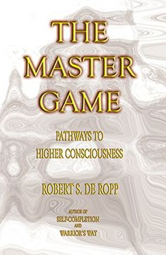 The Master Game: Pathways to Higher Consciousness (Consci... https://www.amazon.com/dp/B00TWQRDIA/ref=cm_sw_r_pi_dp_A3GuxbQQBGDKX