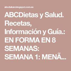 ABCDietas y Salud. Recetas, Información y Guía.: EN FORMA EN 8 SEMANAS: SEMANA 1: MENÚ Y EJERCICIOS