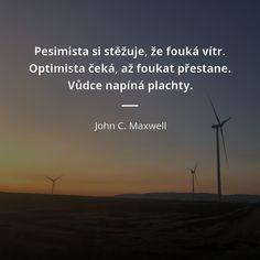 John C Maxwell, Carpe Diem, Motivation, Optimism, Daily Motivation, Inspiration