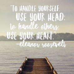 Use your  // #EleanorRoosevelt #think #grow #prosper #motivate #cjrebecky #santabarbara #montecito #socal #california