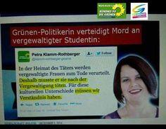 Feinde Deutschlands- die GRÜNEN! Grünen Politikerin verteidigt Mord an vergewaltigter Studentin: In der Heimat des Täters werden vergewaltigte Frauen zum Tode verurteilt. Deshalb musste er sie nach der Vergewaltigung töten. Für diese kulturellen Unterschiede müssen wir Verständnis haben.