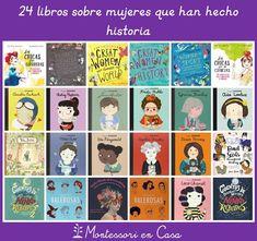 24 libros sobre mujeres que han hecho historia https://www.montessoriencasa.es/libros-mujeres-historia/