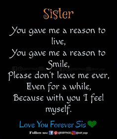Tag-mention-share with your Brother and Sister 💙💚💛👍 Sister Friend Quotes, Brother Sister Love Quotes, Brother And Sister Relationship, Love You Sis, Sister Poems, Sister Quotes Funny, Brother And Sister Love, Bff Quotes, Lil Sis