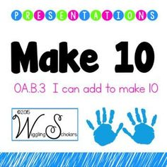 Make 10 Math Strategies PRESENTATION by Wiggling Scholars: a Google Doc and activity for students to learn CCSS OA.B3