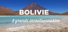 Voici 5 grandes régions incontournables de la Bolivie, à voir absolument!