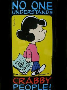 No one understands crabby people~Lucy
