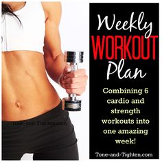 6 days of Cardio and Strength cross-training workouts - all for FREE! #workout #fitness from Tone-and-Tighten.com