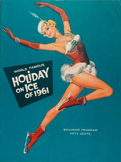 I can vividly remember seeing the 1961 tour of Holiday on Ice. I was six-years-old and it was the first time I'd ever seen that many sequins, feathers and false eyelashes live and in person. I did not understand (and still don't) why everyday-life couldn't look like that!