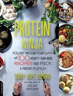 Protein Ninja by Terry Hope Romero