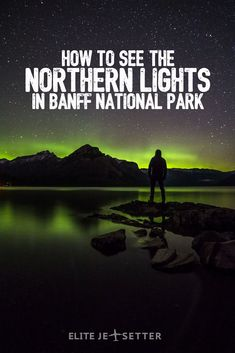 Seeing the Northern Lights (Aurora Borealis) in Banff National Park Contrary to popular belief, you don't have to fly all the way to Yellowknife or Iceland to catch the Northern Lights… they're vis… Northern Lights Canada, See The Northern Lights, Calgary, Places To Travel, Places To See, Parcs Canada, Banff Canada, Alberta Canada, Banff Alberta