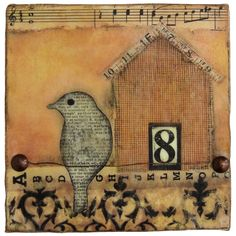 Becky Shander - collage, jewelry, fiber art - love the bird silhouette, text paper, wood appearance of house, and sheet music strip - I'd probably dress is up a bit more ...