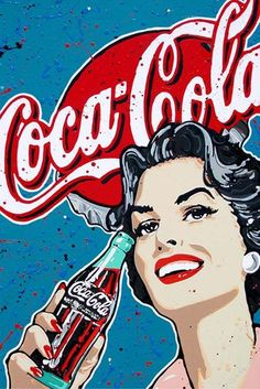 These Pop Art Artists Got Us Completely Swept Away! is part of Coca cola vintage - scroll down to find out how these Pop Art artists got us completely swept away with their unforgettable works Coca Cola Poster, Coca Cola Ad, Always Coca Cola, Coca Cola Bottles, Coca Cola Vintage, Posters Vintage, Vintage Signs, 1950s Posters, Vintage Advertisements