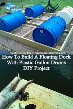 """How To Build A Floating Dock With Plastic Gallon Drums Homesteading - The Homestead Survival .Com """"Please Share This Pin"""" 55 Gallon Plastic Drum, Plastic Drums, Homestead Survival, Farm Pond, Lake Dock, Lake Cabins, Lake Cottage, River House, Cabins In The Woods"""