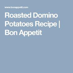 Roasted Domino Potatoes Recipe   Bon Appetit
