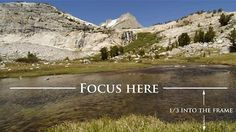 How to Nail Your Focus for Sharp Landscape Photos Every Time