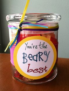 Fill jar with gummy bears and create a label, either printing or with markers. Attach to jar and tie a ribbon around it.