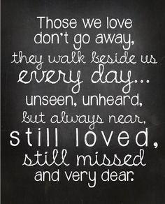 Those who we love.
