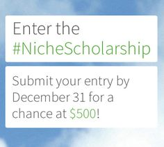 Enter by December 31 for your chance to win a $500 scholarship!