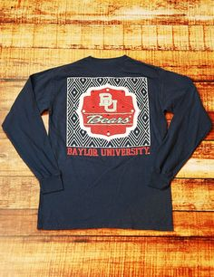 Stay warm and cozy this fall/winter with this classy Baylor University Comfort Color long sleeve t-shirt! Sick 'em Bears!