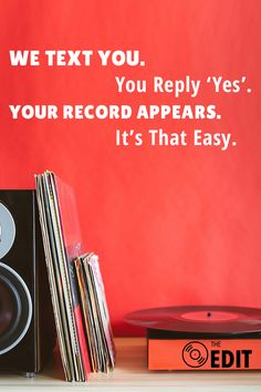 Say 'yes' to a new way to buy vinyl. The Edit is a service developed by vinyl collectors for vinyl collectors and makes it easier to listen to the bands you love. Just sign up with your phone number to receive a daily text with the albums you love. See an album you want? Reply 'yes' and your new vinyl record will be on its way.