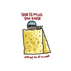 la vida es mejor con queso  Matias en el mundo