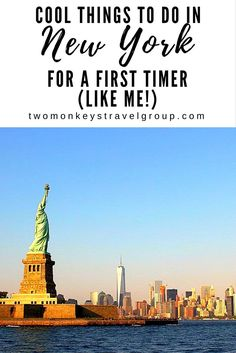 Cool Things to do in New York for a First Timer (like me!)                                                                                                                                                                                 More