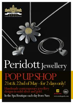 Peridott Jewellery will be hosting a pop up shop in our Spa Boutique on 21st and 22nd May from 9am