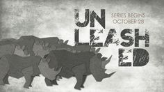 Sermon series called Unleashed