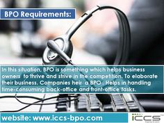 BPO Requirements For more info, visit: http://www.iccs-bpo.com/