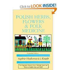 Polish Herbs, Flowers & Folk Medicine Book I want to read