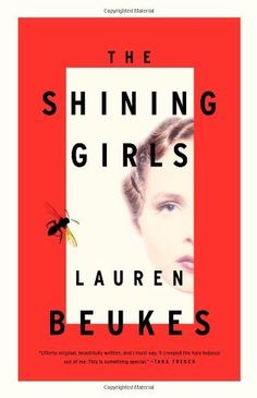 The Shining Girls: A Novel by Lauren Beukes, http://www.amazon.com/dp/0316216852/ref=cm_sw_r_pi_dp_Jna-rb0Z07Q1G
