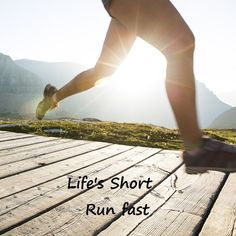 Life's short - Run fast ! #Run #Running #Fast #Runners #Athlete #athletics #Quote #Motivation #Inspiration #MDUB #Positivity #Fitness