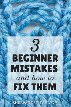 3 Beginner Knitting Mistakes and How to Fix Them - Sheep and Stitch When knitting mistakes happen, you'll need a plan to fix them. Learn how to fix these beginner knitting mistakes in this. Beginner Knitting Projects, Knitting Blogs, Crochet Patterns For Beginners, Free Knitting, Knitting Tutorials, Knitting For Beginners Projects, Sock Knitting, Beginner Crochet, Knitting Machine
