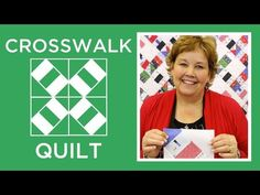 The Crosswalk Quilt (Missouri Star Quilt Company - YouTube)                                                                                                                                                     More
